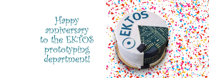 Happy anniversary to the EKTOS prototyping department!