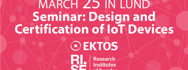 *** POSTPONED **** Seminar: Design and Certification of IoT Devices