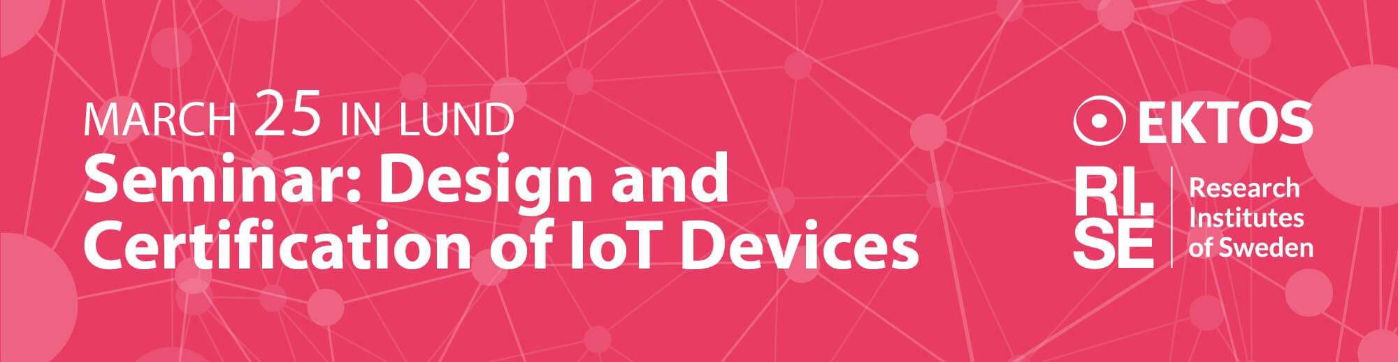 *** UDSKUDT *** Seminar: Design og Certificering af IoT-enheder